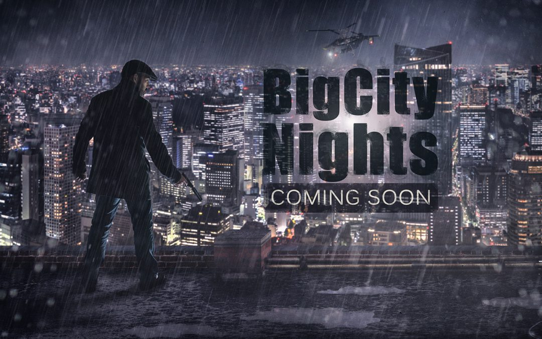 Big City Nights – Making of