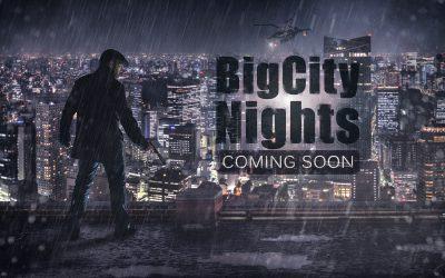 Big City Nights – Making of